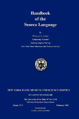 Handbook of the Seneca Language By Chafe, Wallace L.
